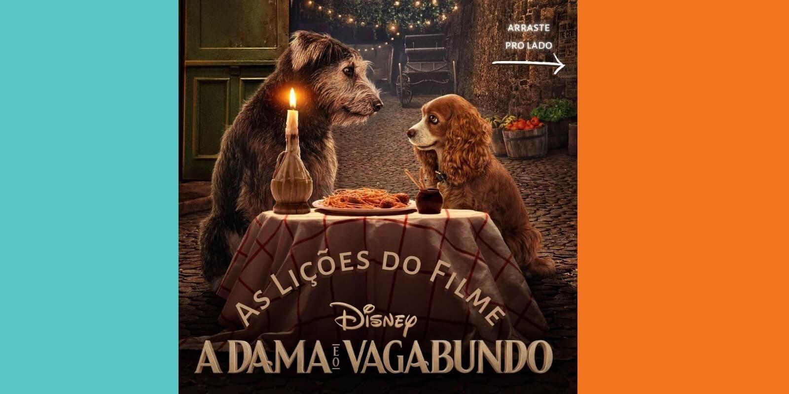 Lambeijos, Carla Ruas - Lições do filme A Dama e o Vagabundo