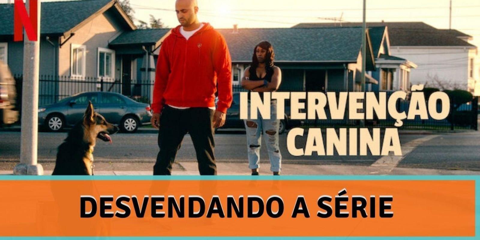 Lambeijos, Carla Ruas - Intervenção Canina: Desvendando a Série